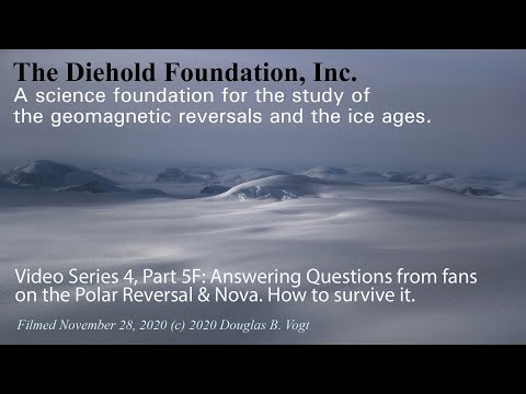 Series 4, Part 5F, Q&A; Where to go and what to expect during the polar reversal and Nova in 204
