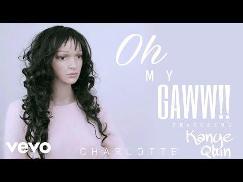 Charlotte - Oh My Gaww!!