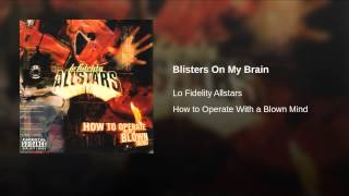 Blisters On My Brain