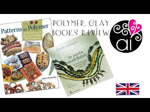 Books Review Patterns in Polymer J. Picarello + How to Make and Decorate Polymer Clay Beads