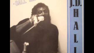 J.D. HALL - CALL ME UP  ** HI NRG **
