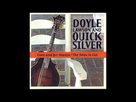 (7) Carolina In The Pines :: Doyle Lawson and Quicksilver