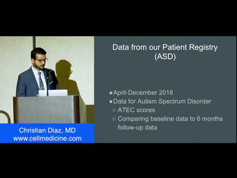 Umbilical Cord Mesenchymal Stem Cells for Autism and Multiple Sclerosis - Christian Diaz,  MD