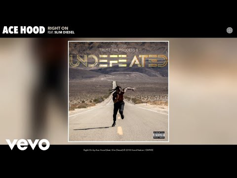 Ace Hood - Right On (Audio) ft. Slim Diesel