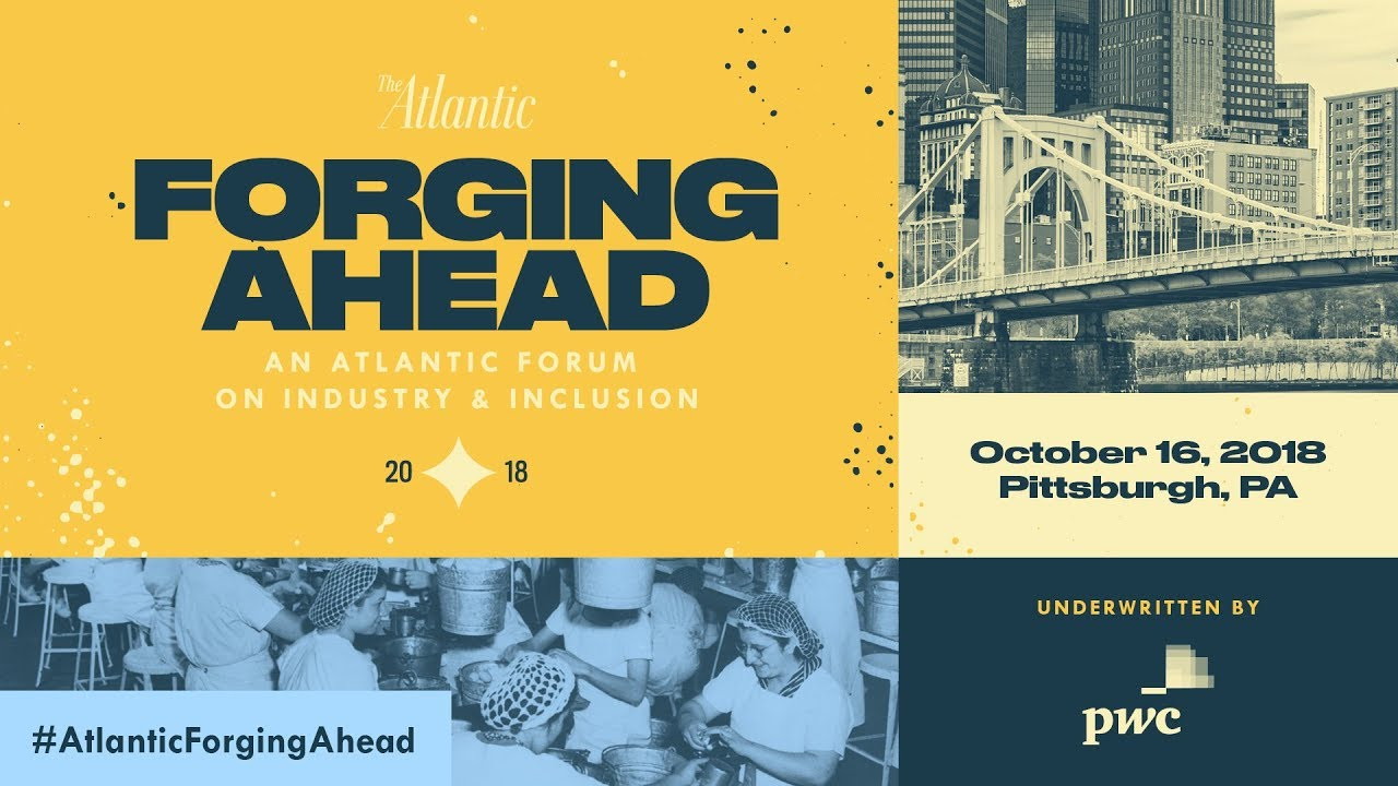 Forging Ahead: An Atlantic Forum On Industry & Inclusion