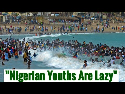 """See How """"Lazy"""" Nigerian Youths Are"""