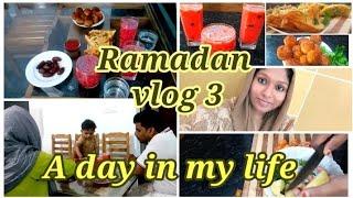 Ramadan Vlog 3  റമദാനിലെ എന്റെ ഒരു ദിവസം  A ramadan day in my life  A day in my life  Iftar day