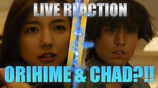 CHAD AND ORIHIME?!! Bleach Live Action Movie LIVE REACTION | PART # 2