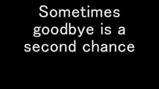 Repeat youtube video Second chance ( lyrics ) - Shinedown