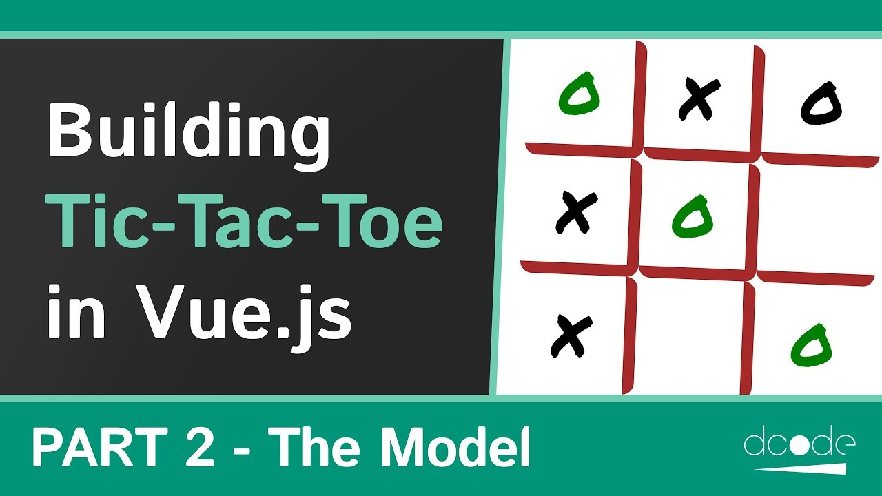 Creating the Model - Building a Tic-Tac-Toe game with Vue.js - P2/3