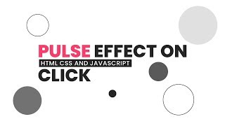Pulse Effect on Click | Html CSS and Javascript