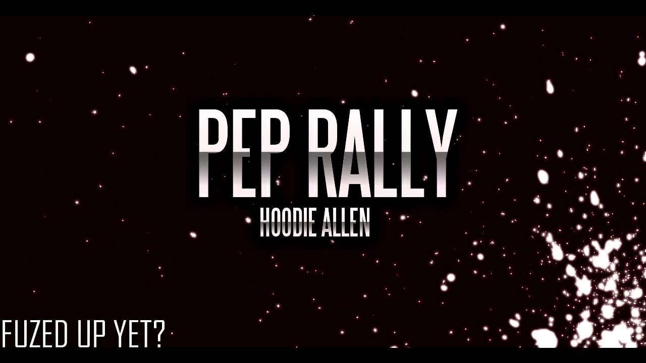 Pep rally hoodie allen download