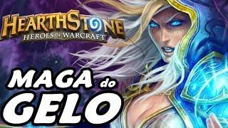 Hearthstone: Freeze Mage - MINHA MAGIA CONGELARÁ VOCÊ!