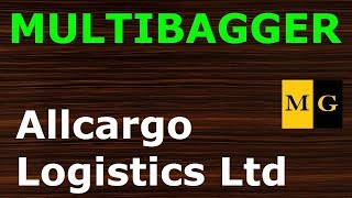 Allcargo Logistics  Ltd  | Multibagger Stock 2018 India by Markets Guruji