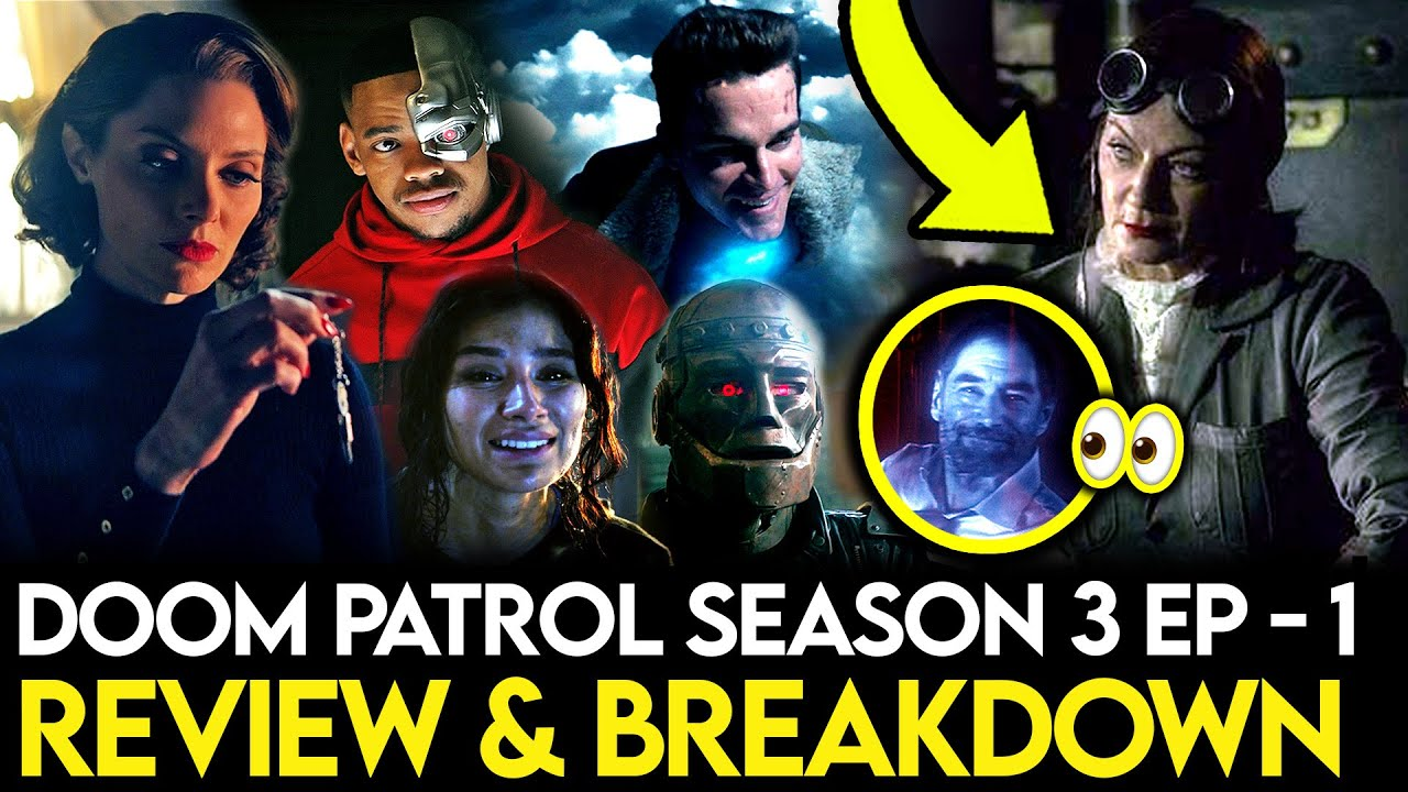 Download Doom Patrol Season 3 Episode 1 Breakdown - Ending Explained, Things Missed & Theories