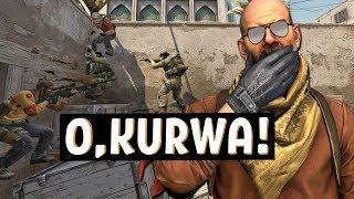 O, KURWA CS:GO