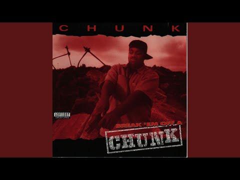 Break 'Em Off A Chunk