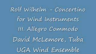 Rolf Wilhelm - Concertino for Tuba and Wind Instruments III. Allegro commodo