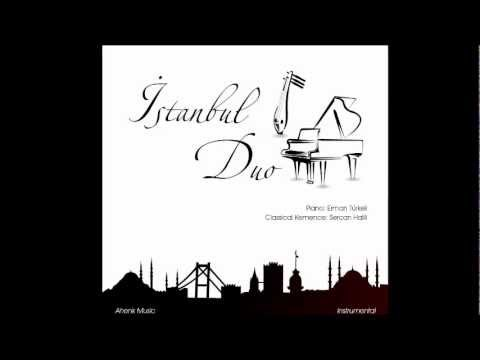 İstanbul Duo - Eternity and A Day & By The Sea (Eleni Karaindrou)