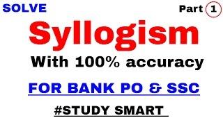 Syllogism Tricks For Bank , SBI PO By Study Smart Part 1 | in Hindi | venn diagram method