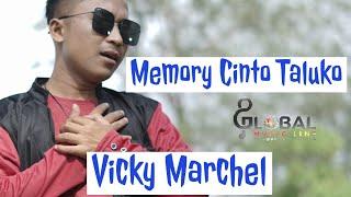 VICKY MARCHEL MEMORI CINTO TALUKOI lagu minang terbaru