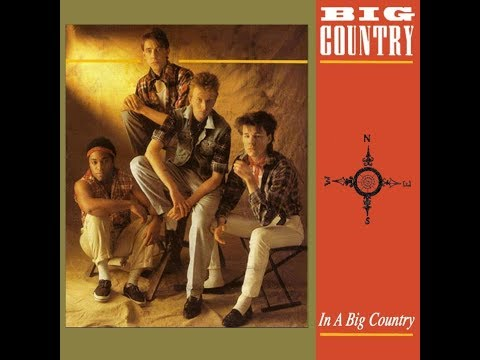 Big Country - In A Big Country (Single Mix) Mp3