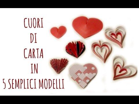 Cuori Di Carta:5 Modi Per Farli / How To Make Paper Hearts(San Valentino /Scrapbooking) Arte Per Te