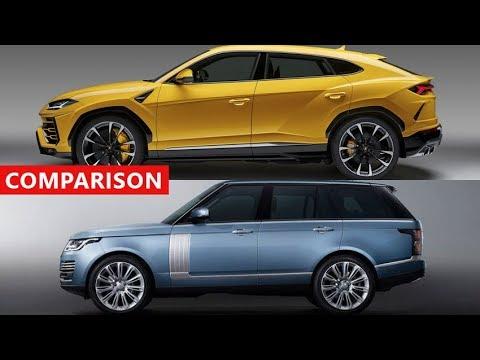 Lamborghini Urus vs New Range Rover Comparison - Fastest SUV of 2018 ??