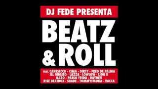 Dj Fede - Se Bastasse Feat. Lazza - Beatz & Roll