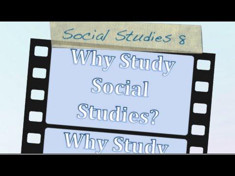 Why Study Social Studies
