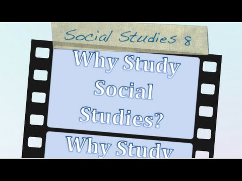 Why Study Social Studies