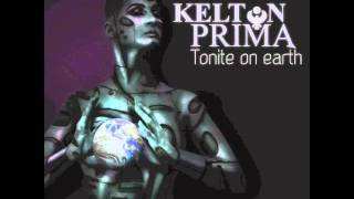 Kelton Prima - Tonite on Earth (preview)