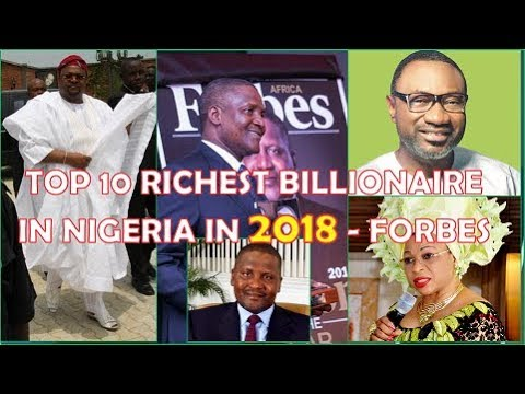 TOP 10 RICHEST PEOPLE IN NIGERIA IN 2018 and their Networth in( Naira,$,CFA and Pounds)