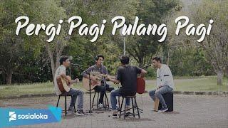 Download Armada - Pergi Pagi Pulang Pagi (Cover by Sebaya Project)
