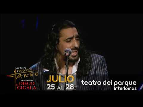 DIEGO EL CIGALA & FOREVER TANGO – Teatro del Parque