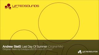 Andrew StetS - Last Day Of Summer (Radio Edit)