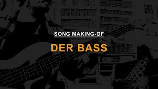 Mindstates: Song Making-Of // Der Bass