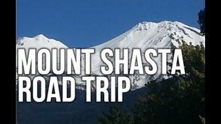 Mount Shasta, California Road Trip September 2013   In5D.com