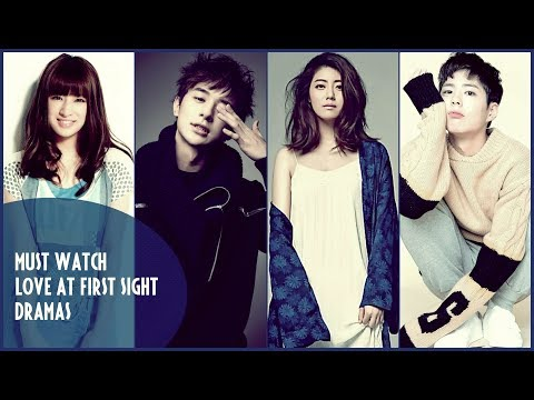 Must Watch: Love At First Sight Dramas