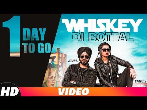 1 Day To Go | Whiskey Di Botal| Preet Hundal | Jasmine Sandlas | Releasing On 29th Nov 2018