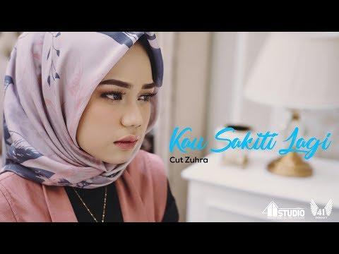 CUT ZUHRA - KAU SAKITI LAGI  (Official Music Video)