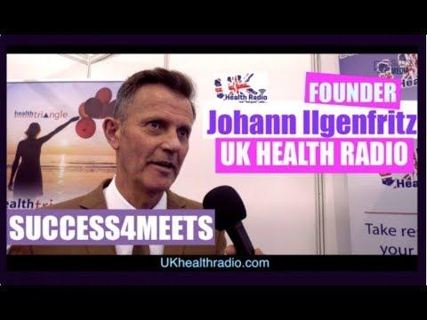 SUCCESS4MEETS - JOHANN ILGENFRITZ (UK HEALTH RADIO)