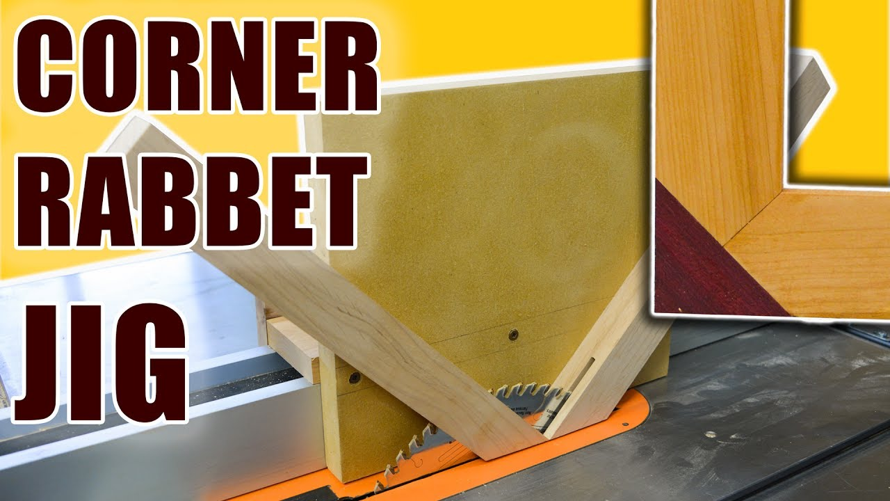 Corner Rabbet Jig for Table Saw Rabbet Joints & Corner Rabbet Jig for Table Saw Rabbet Joints - YouTube