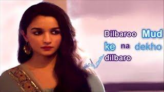 Dilbaro Lyrics | Karaoke | Raazi | Lyrical Video | Dilbaro Karaoke | Alia Bhatt | Instrumental