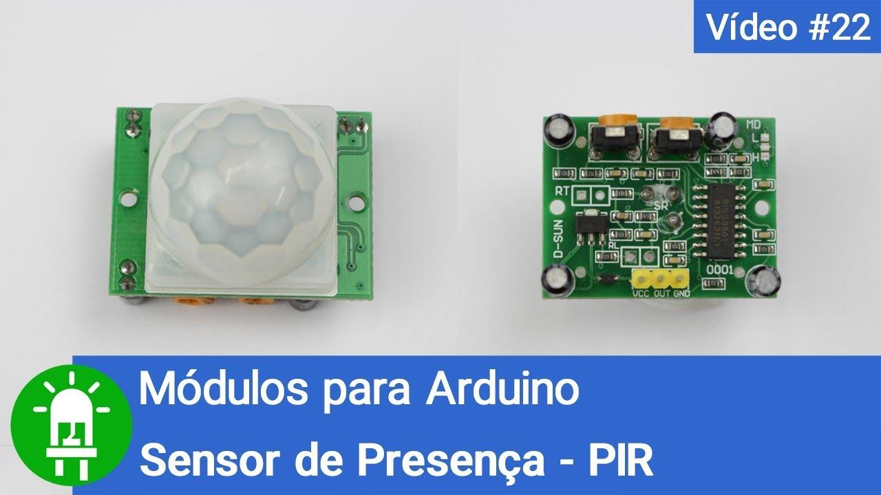 Como Usar E Programar O Sensor De Presença Pir Módulos Para Arduino Vídeo 22