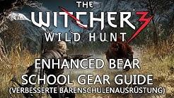 Witcher 3 Guide: Verbesserte Bärenschulenausrüstung