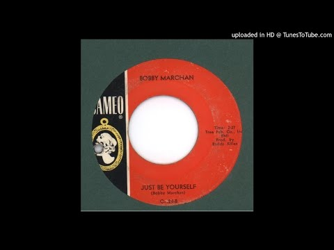 Marchan, Bobby - Just Be Yourself - 1966