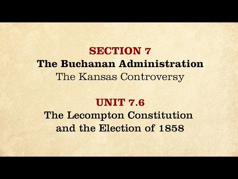 MOOC | The Lecompton Constitution | The Civil War and Reconstruction, 1850-1861 | 1.7.6