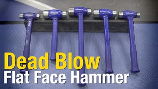 Dead Blow Flat Face/Ball Pein - Dead Blow Hammers for EVERY JOB! Eastwood