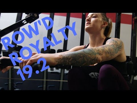 Row'd Royalty 19.2 Workout Announcement
